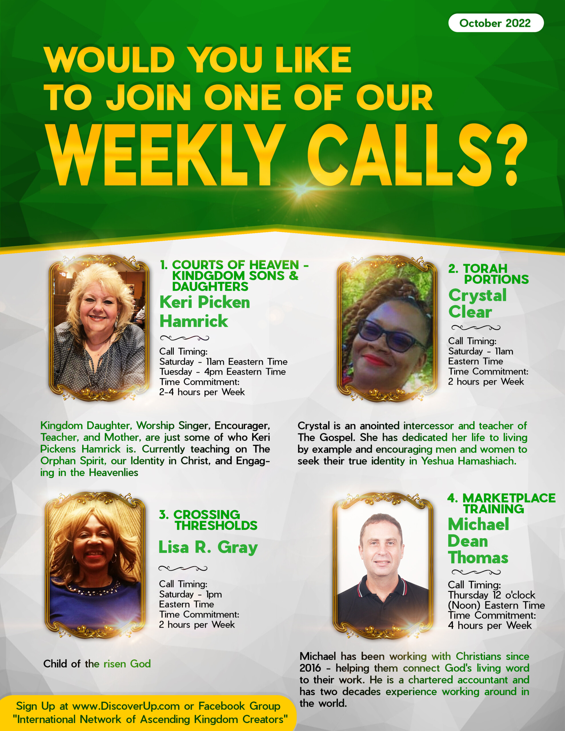 Sign up For a One of Our Weekly Calls at the Discover Up community